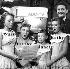 Lennon Sisters on the Laurence Welk show...1950's.