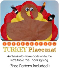 Turkey Placemat.  An easy to make, fun addition to the kidst table this Thanksgiving!
