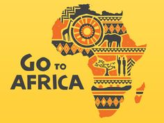 Go to Africa by Evan Travelstead