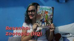 Resenha: Zootopia - A História do Filme em Quadrinhos