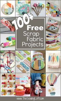 100 Scrap Fabric Projects Rounded Up in one place. Lots of quick and easy ideas here to create all sorts of fun things with small pieces of fabric. Inspirational! The Sewing Loft