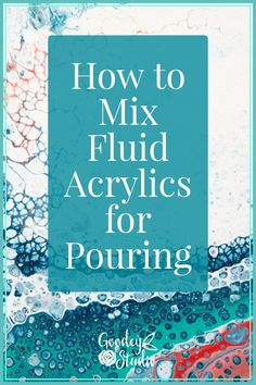Fluid Acrylic Pouring for Beginners - Goodey Studio Fluid Acrylic Pouring is an addictively easy and fun way to create abstract art. Read this Ultimate Guide for step by step tutorials and supplies list. Pour Painting Techniques, Acrylic Pouring Techniques, Acrylic Pouring Art, Acrylic Painting Tutorials, Painting Lessons, Acrylic Painting Canvas, Drawing Tutorials, Drawing Tips, Acrylic Artwork