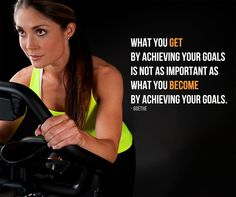 What you get by achieving your goals is not as important as what you become by achieving your goals. #motivation #fitness #inspiration