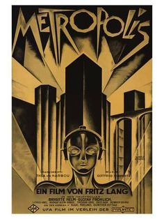 """""""Metropolis"""" by Fritz Lang. Metropolis is a 1927 German expressionist science-fiction film directed by Fritz Lang Best Movie Posters, Classic Movie Posters, Cinema Posters, Movie Poster Art, Art Posters, Cartoon Posters, Poster Poster, Travel Posters, Illustrations Posters"""