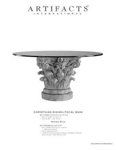 Corinthian Dining Base By Artifacts International. CorinthianDining Tables