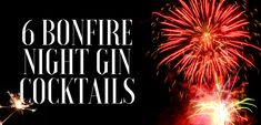 6 Bonfire Night Gin Cocktails you have to try! - I Love Gin Bonfire Night Treats, Stop Overeating, Gin, Are You Happy, 3d Printing, Cocktails, My Love, Venus Factor, Printer