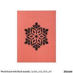 Wood board with black mandala art Mandala Art, Metal Art, Wood, Prints, Cards, Poster, Black, Design, Madeira