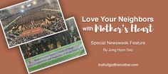 Newsweek explains the driving force behind the volunteers of the Church of God is Mother's heart.