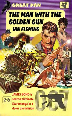 The Man With the Golden Gun by Ian Fleming - A fan made 007 cover