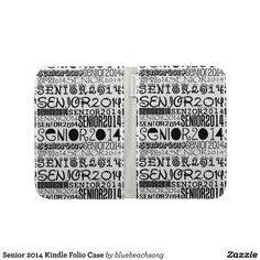 Senior 2014 Kindle Folio Case ($53.95) | Designs by Blue Beach Song™ http://www.zazzle.com/bluebeachsong*/