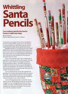 Whittling Santa Pencils - Wood Carving Patterns - Wood Carving