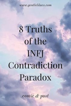 8 Truths of the INFJ Contradiction Paradox