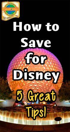 Saving Money for Disney: Tips and Tricks - PassPorter.com