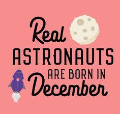 dacc9f4b843f02 Astronauts are born in December Tb1v9 by BotolYenyen Astronauts