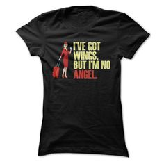 Ive Got Wings, But I'm No Angel T-Shirts, Hoodies. GET IT ==► https://www.sunfrog.com/LifeStyle/Ive-Got-Wings-But-Im-No-Angel-Black-29205164-Ladies.html?id=41382