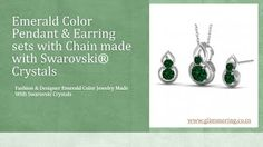 Fashion & Designer Emerald Color Pendant & Earrings Set with chain made with Swarovski Crystals.Buy Now: http://www.glimmering.co.in/swarovski-crystals-emerald-color-pendant-and-earrings-set-gs018em.html