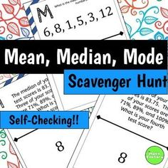 Students practice mean, median, and mode while having fun!  Instead of just sitting at their seats doing a worksheet, they can be up moving around the room! This self-checking scavenger hunt consists of 13 problems that require students to calculate mean, median, or mode, identify outliers, determine missing numbers to create a certain mean, and determine which measure of central tendency is most appropriate for a given situation.