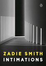 Zadie Smith's Intimations in Review New Books, Good Books, Books To Read, Believe, John Power, Real Life, Zadie Smith, Sneak Attack, Penguin Random House