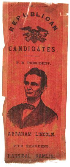 c.1860 Abraham Lincoln -President Campaign Ribbon