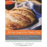 Artisan Bread in Five Minutes a Day: The Discovery That Revolutionizes Home Baking (Hardcover)By Zoe Francois