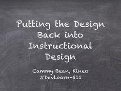 Putting Design Back into Instructional Design