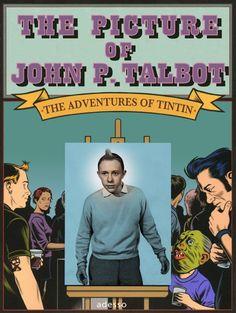 Les Aventures de Tintin - Album Imaginaire - The Picture of John P. Talbot