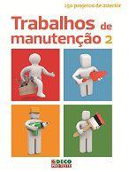 Trabalhos de manutenção, vol II (2.ª edição)
