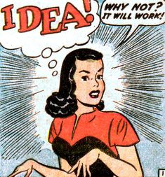 "Comic Girls Say.. ""Idea!   Why not ? It will work ! "" #comic #popart #vintage"