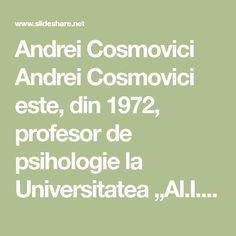 """Andrei Cosmovici Andrei Cosmovici este, din 1972, profesor de psihologie la Universitatea """"Al.I. Cuza"""", unde predă cursul de psihologie generală,… Fails, My Books, Universe, Thread Spools"""