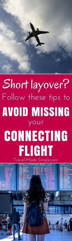 What should you do if you think your layover is too short? Here are 8 things that can help reduce your chances of missing your connecting flight. | air travel tips | airport tips | is your layover long enough | how to deal with a short layover | travel tips | travel hacks