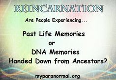 The debate on Past Life Memories or DNA Ancestral Memories? Past Life Memories, Alive Quotes, Double Take, Paranormal, Genealogy, Dna, Buildings, Weird, Study