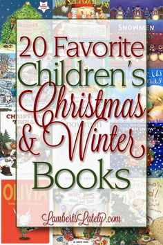 Our 20 Favorite Children's Christmas and Winter Books | LambertsLately.com