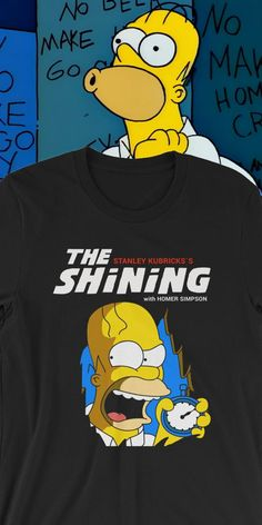 a572a89da7 Homer´s The Shining Unisex T-Shirt. Simpsons ShirtThe SimpsonsHomer SimpsonLisa  SimpsonThe ShiningGraphic TeesShirt ...