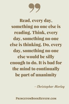 If you expose yourself only to those who think like you do – you will never think new thoughts. #Quotes For The #Book Lover!