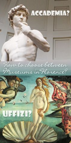 Are you pressed for time while visiting Florence? Or on a really tight budget for your visit to Tuscany? But you still want to see some of the famous pieces of art, Florence is known for? You wonder how to choose a museum in Florence? Read on and I'll help you decide between the Uffizi museum and the Galleria della Accademia. - Probe around the Globe