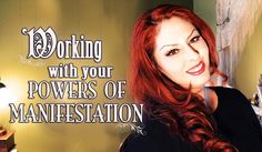 Working with your Manifestation Power ~ The White Witch Parlour : law of attraction, magick, spiritual, spellcasting, inspiration, enchanted, white witch, power, book of shadows, meditation