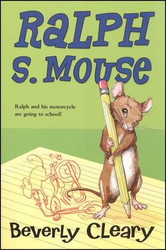 Ralph S. Mouse by Beverly Cleary  ||  [Ralph S. Mouse Series]
