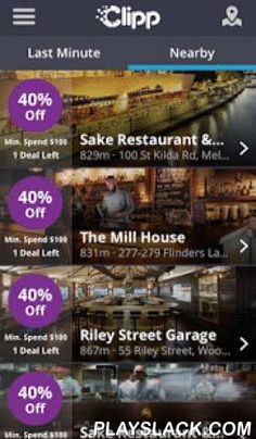 Clipp   Save Up To 40% Off  Android App - playslack.com ,  Clipp is the fast, seamless way to pay and save at the trendiest bars and restaurants with your phone.Save up to 40% off your bill and walk out like you own the joint!Why pay at bars and restaurants with cash or card? With Clipp, you can pay using your phone! We feature 650+ of the trendiest bars and restaurants across Australia, and offer exclusive last-minute deals at participating venues.Forget stressing about payment as you kick…