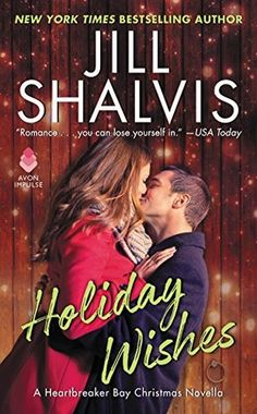 """Holiday Wishes"" by Jill Shalvis"