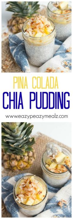 Chia seed pudding is healthy enough for breakfast, but delicious enough for dessert, and this Pina colada version will make you feel like you are on vacation. I am obsessed. - Eazy Peazy Mealz make with coconut milk! Chia Pudding Breakfast, Breakfast Dessert, Breakfast Recipes, Free Breakfast, Paleo Breakfast, Healthy Desserts, Healthy Recipes, Paleo Dessert, Healthy Foods