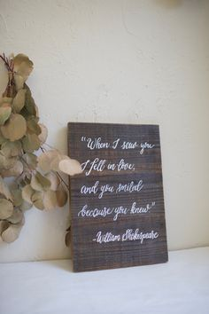Shakespeare quote for wedding, anniversary, vows. Choose your font, text, and design. Wedding Quotes, Wedding Signs, Wood Windows, Old Barns, Weathered Wood, Home Signs, Shakespeare, Old Houses, Vows