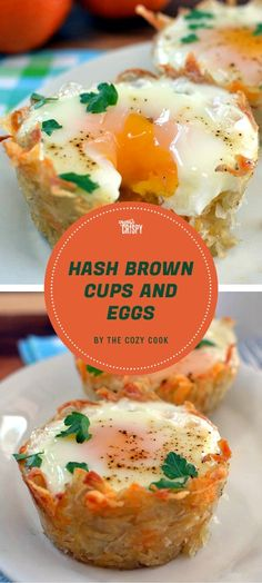 These hash brown cups and eggs from The Cozy Cook are like mini-egg and cheese sandwiches, served on a crispy potato crust. Use frozen hash browns to save time.