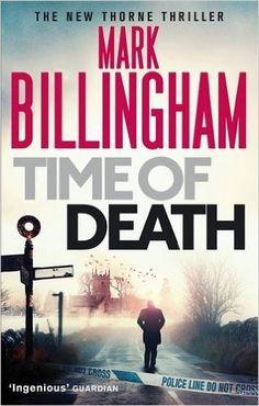 Time of Death (Tom Thorne Novels):Mark Billingham