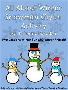 FREEBIE! This fun winter glyph asks students to create a snowman based on their answers to 6 questions. There is a Winter Fun and a Winter Animals Key for you to choose from.