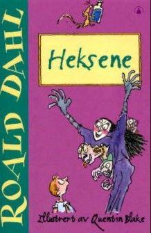 Heksene av Roald Dahl (Heftet)