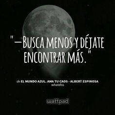 """""""El mundo azul. Ama tu caos."""", de Albert Espinosa."""