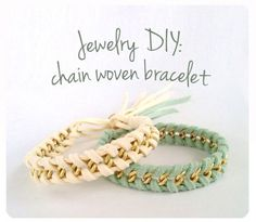 Create cool woven chain bracelets. | 27 Completely F*cking Awesome Jewelry DIYs