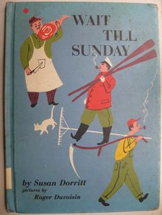 Wait Till Sunday, written by Susan Dorritt