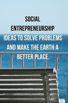 You are an entrepreneur and want to make some positive changes to the world. And you're in need of some social entrepreneurship ideas you may not have ever Positive Changes, Building A Business, Social Entrepreneurship, Earn Money Online, Online Work, Problem Solving, Business Tips, Positivity, Marketing