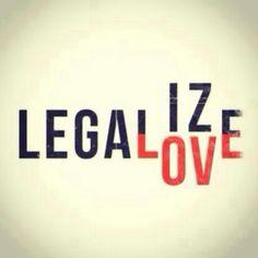 Legalize love
